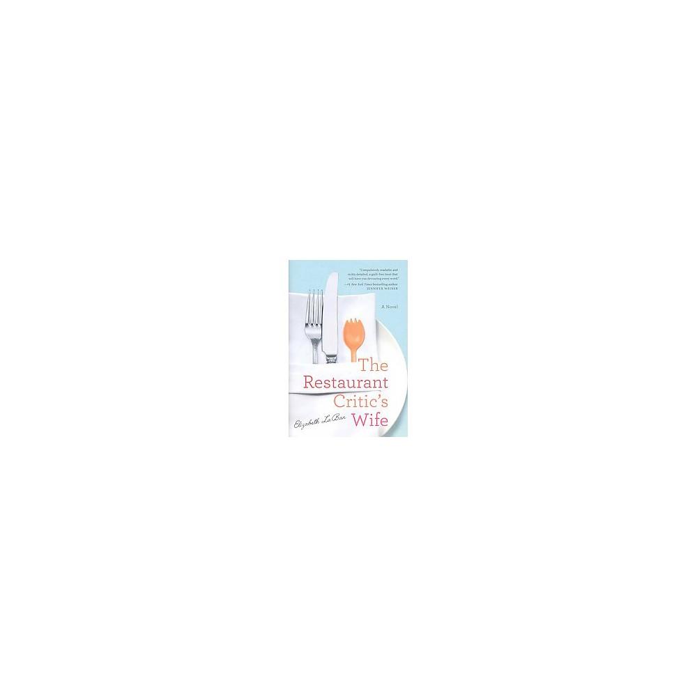Restaurant Critic's Wife (Hardcover) (Elizabeth Laban)