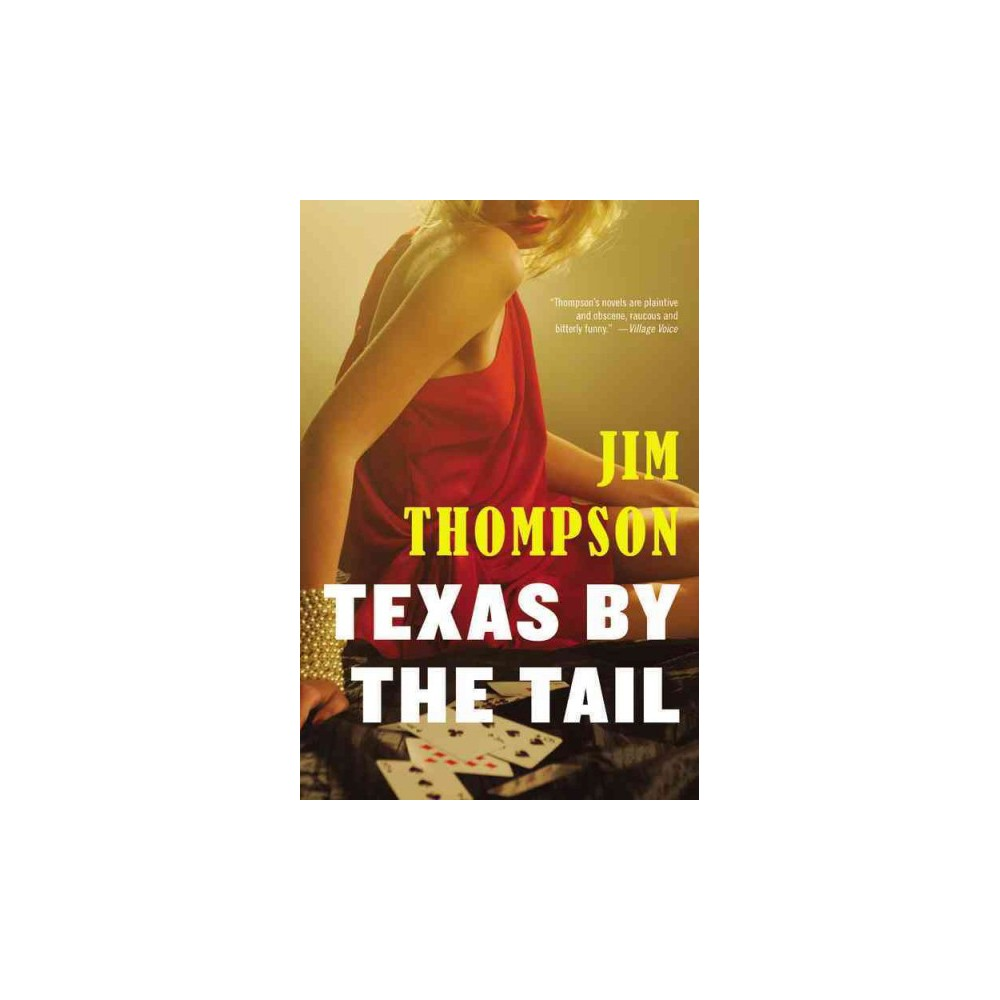 Texas by the Tail (Reissue) (Paperback)
