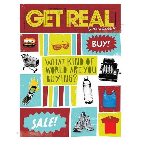 Get Real - by  Mara Rockliff (Paperback) - image 1 of 1