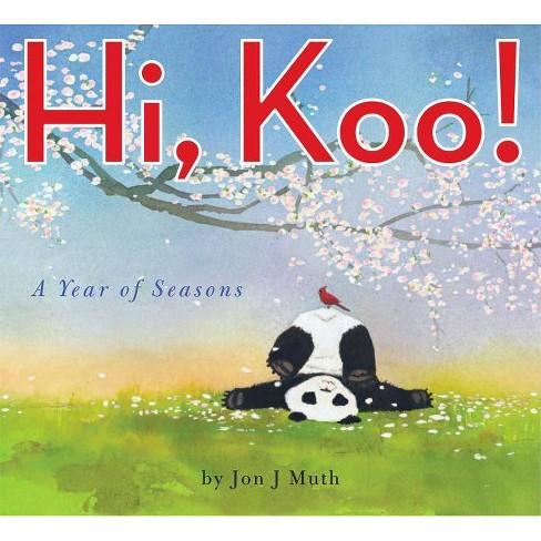 Hi, Koo! - by  Jon J Muth (Hardcover) - image 1 of 1