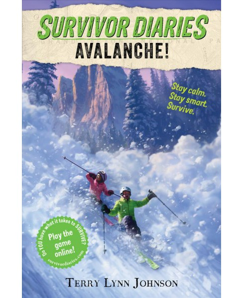 Avalanche! -  Reprint (Survivor Diaries) by Terry Lynn Johnson (Paperback) - image 1 of 1