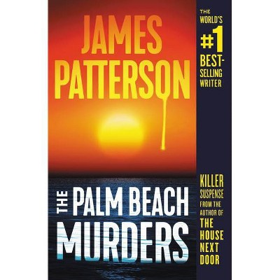 The Palm Beach Murders - by James Patterson (Paperback)
