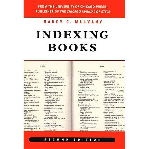 Indexing Books, Second Edition - (Chicago Guides to Writing, Editing, and Publishing) 2 Edition - image 1 of 1