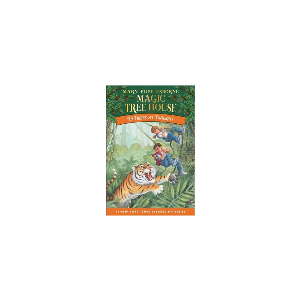 Tigers at Twilight (Paperback) (Mary Pope Osborne)