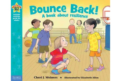 Bounce Back! -  (Being the Best Me!) by Cheri J. Meiners (Paperback) - image 1 of 1