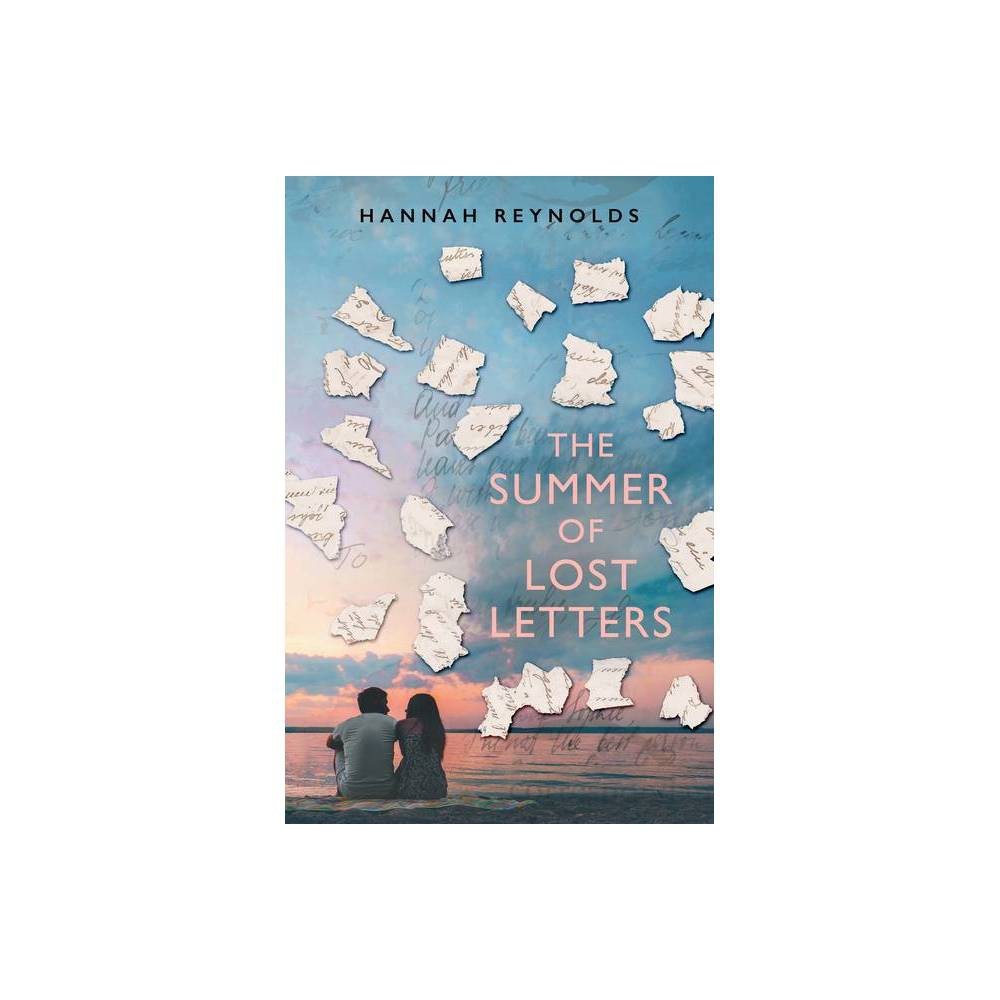The Summer Of Lost Letters By Hannah Reynolds Hardcover