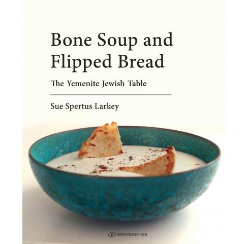 Bone Soup and Flipped Bread (Hardcover) (Sue Spertus Larkey) - image 1 of 1