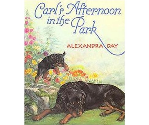 Carl's Afternoon in the Park (Hardcover) (Alexandra Day) - image 1 of 1