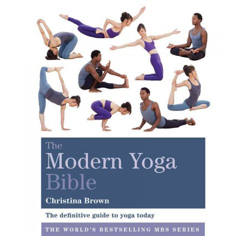 Modern Yoga Bible (Paperback) (Christina Brown) - image 1 of 1