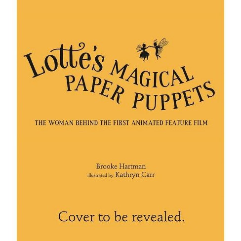 Lotte's Magical Paper Puppets - by  Brooke Hartman (Hardcover) - image 1 of 1