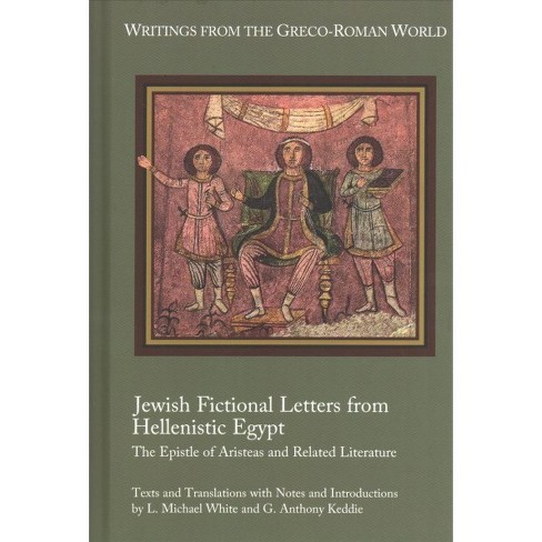 Jewish Fictional Letters from Hellenistic Egypt : The Epistle of Aristeas and Related Literature - image 1 of 1