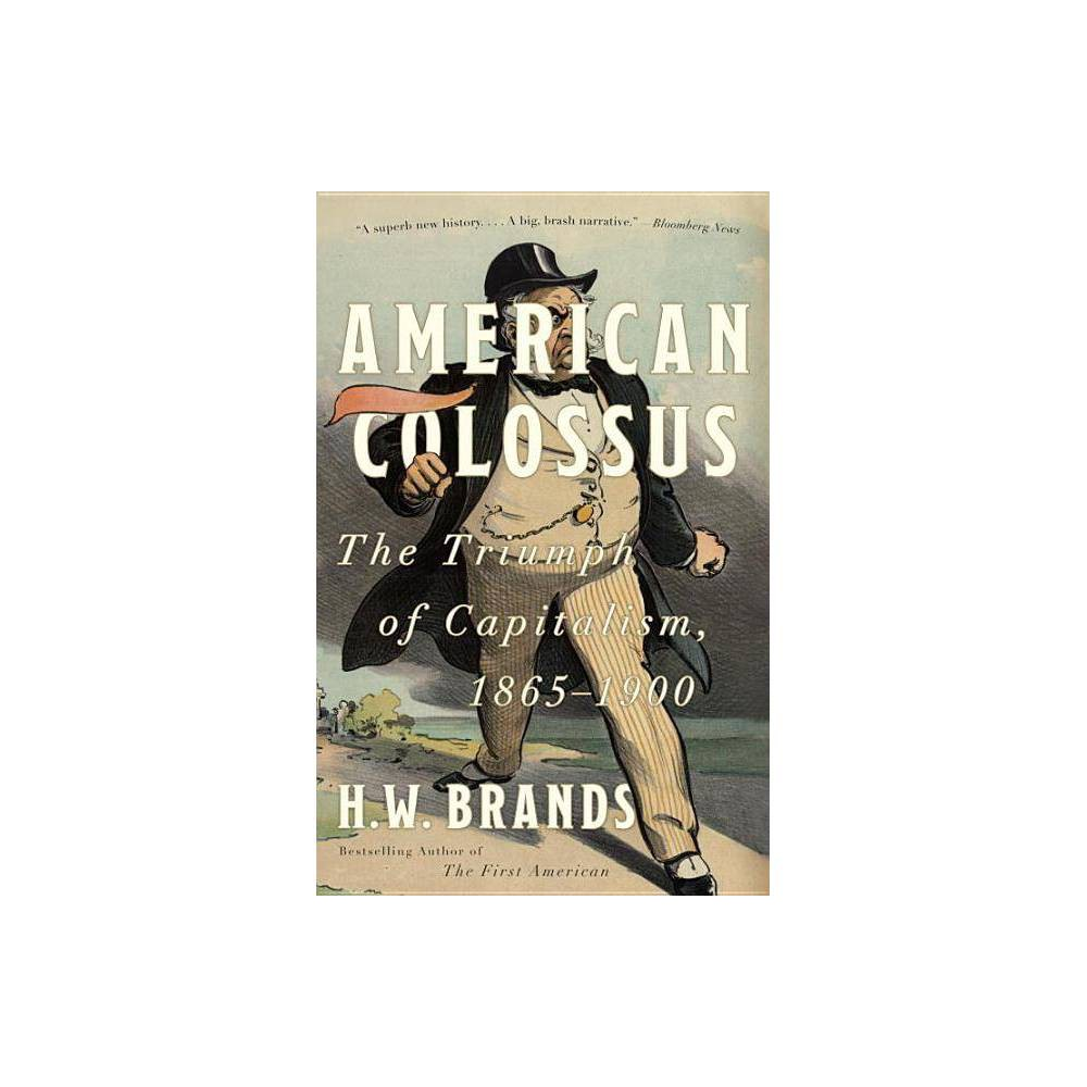 American Colossus By H W Brands Paperback