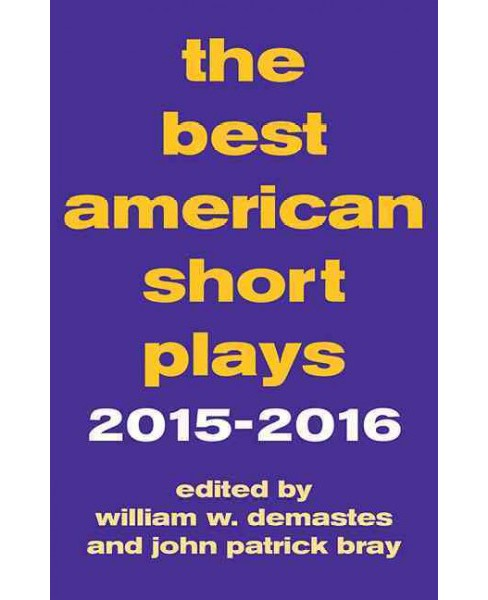 Best American Short Plays 2015-2016 (Paperback) - image 1 of 1