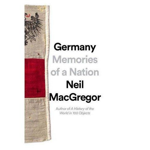 Germany - by  Neil MacGregor (Hardcover) - image 1 of 1