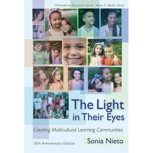 The Light in Their Eyes - (Multicultural Education) by  Sonia Nieto (Paperback) - image 1 of 1