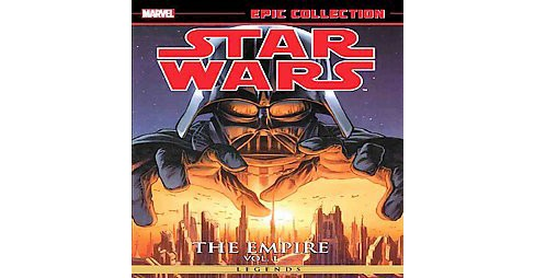 Empire 1 : Legends (Paperback) (John Ostrander & Randy Stradley & Haden Blackman & Alexander Freed) - image 1 of 1