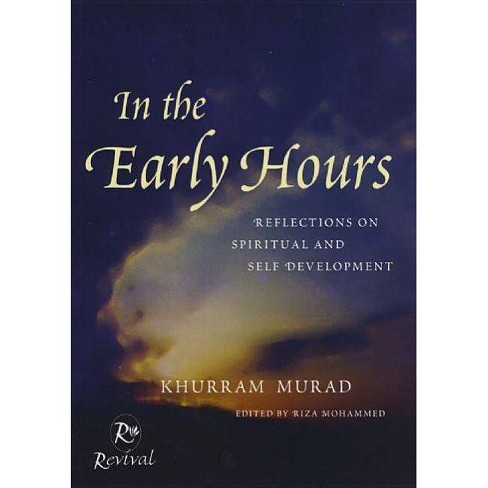 In the Early Hours - by  Khurram Murad (Paperback) - image 1 of 1