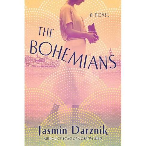 The Bohemians - by  Jasmin Darznik (Hardcover) - image 1 of 1