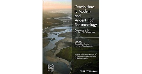 Contributions to Modern and Ancient Tidal Sedimentology : Proceedings of the Tidalites 2012 Conference - image 1 of 1