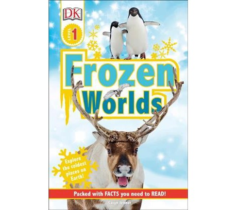 Frozen Worlds -  (DK Readers. Level 1) by Caryn Jenner (Hardcover) - image 1 of 1