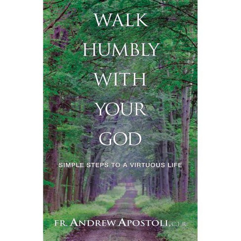 Walk Humbly with Your God - by  Andrew Apostoli (Paperback) - image 1 of 1
