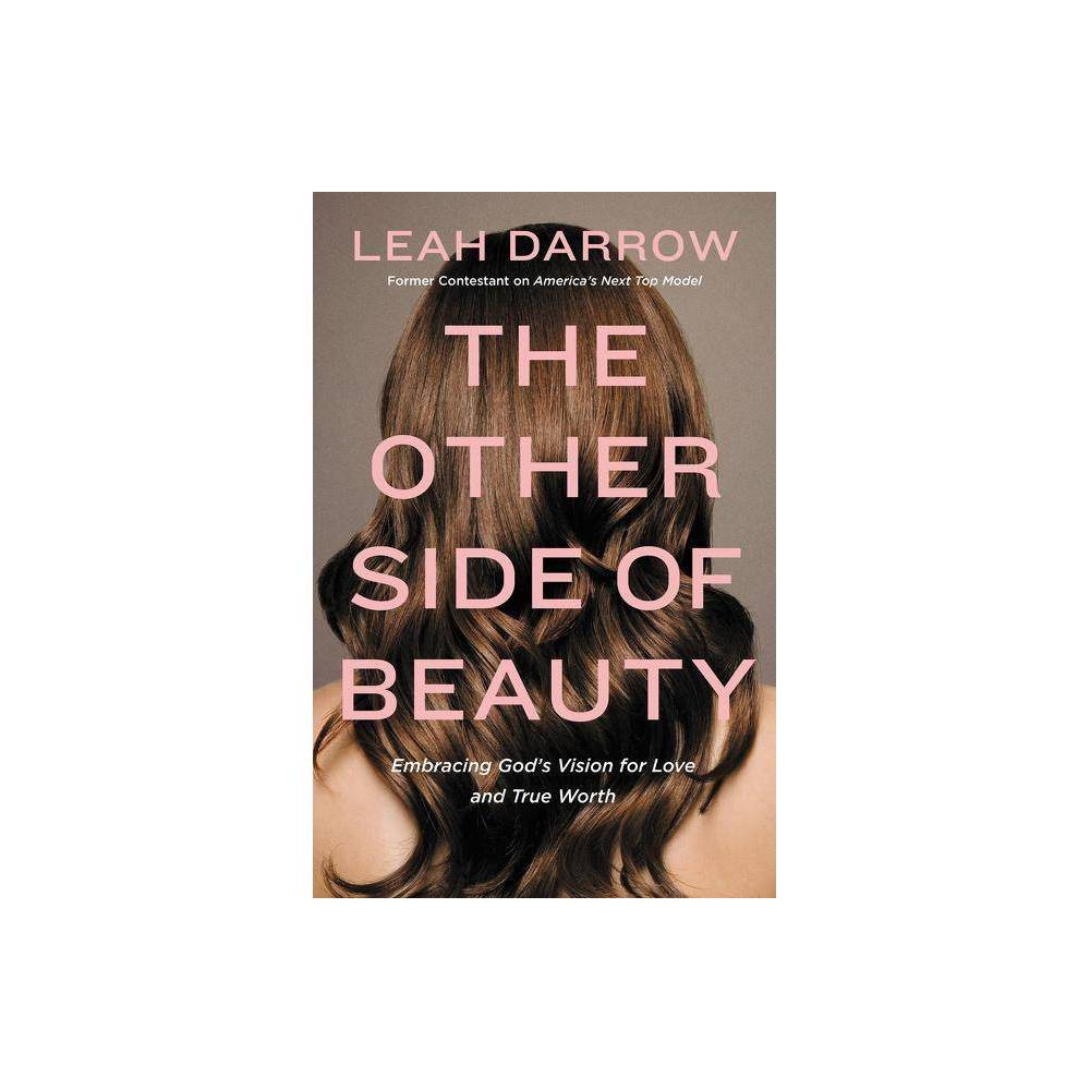 The Other Side Of Beauty By Leah Darrow Paperback