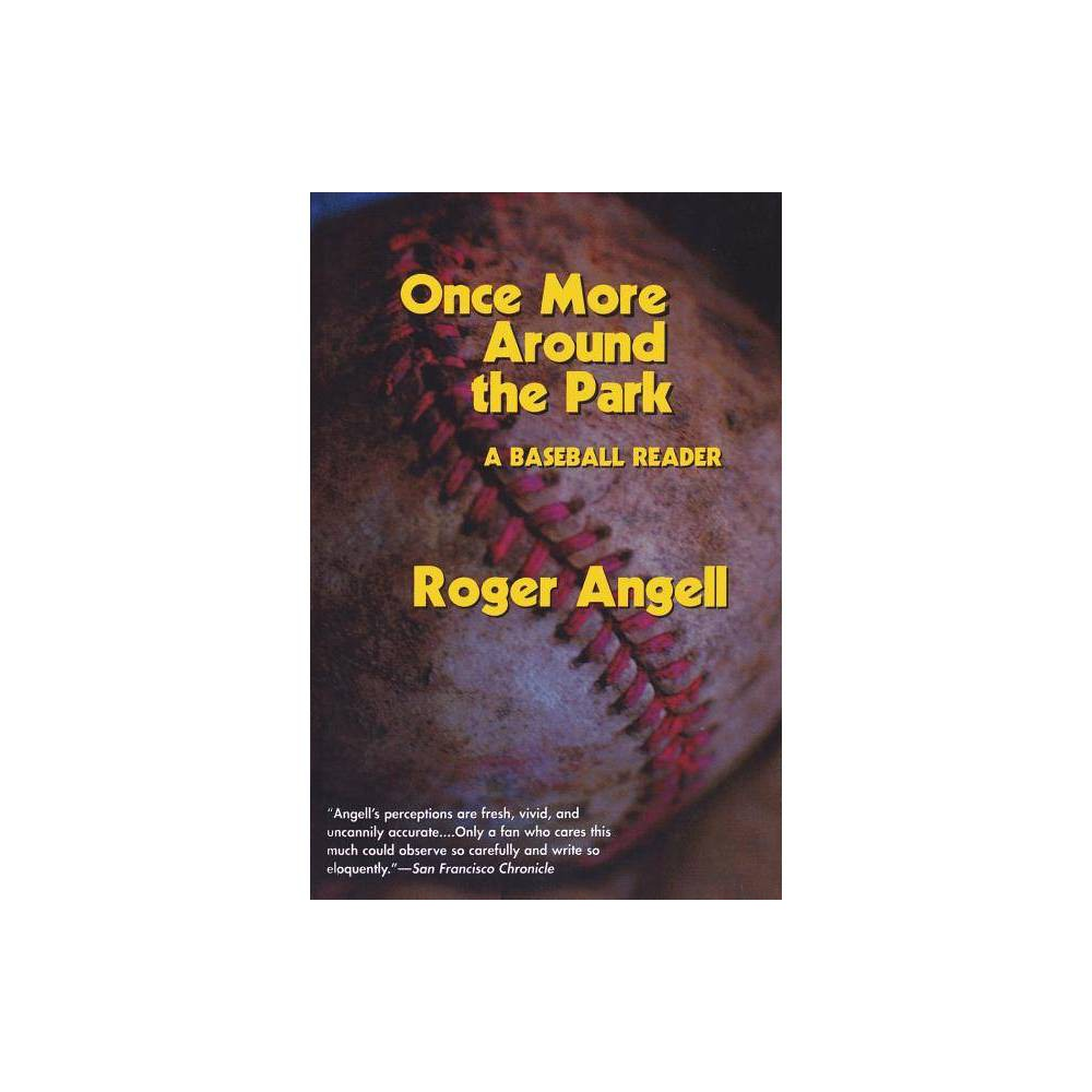 Once More Around The Park By Roger Angell Paperback