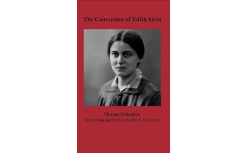 Conversion of Edith Stein -  Reprint by Florent Gaboriau (Paperback) - image 1 of 1