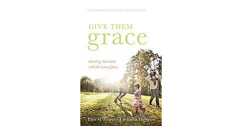 Give Them Grace (Paperback) - image 1 of 1