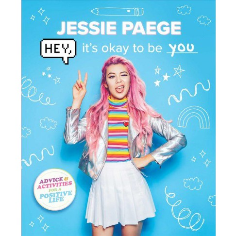 Hey, it's okay to be you -  by Jessie Paege (Paperback) - image 1 of 1