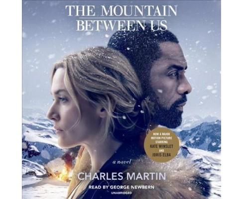 Mountain Between Us (CD/Spoken Word) (Charles Martin) - image 1 of 1