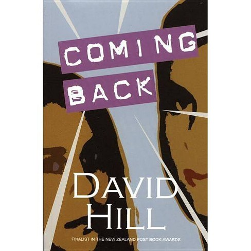 Coming Back - (Aurora New Fiction) by  David Hill (Paperback) - image 1 of 1