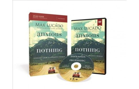 Anxious for Nothing : Finding Calm in a Chaotic World, Groups /Individuals, 5 Sessions (Hardcover) (Max - image 1 of 1