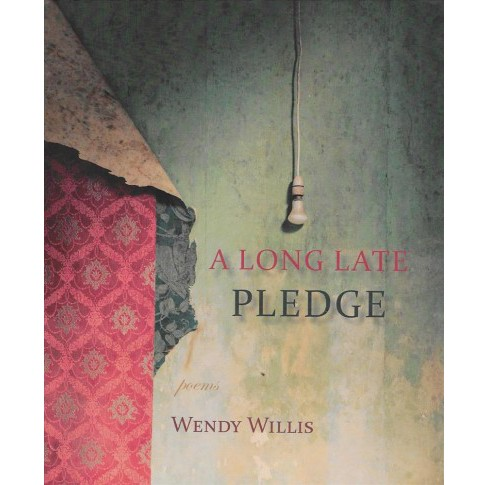 Long Late Pledge (Paperback) (Wendy Willis) - image 1 of 1