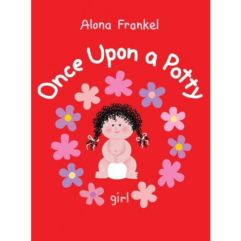 Once Upon a Potty: Girl - by  Alona Frankel (Board_book) - image 1 of 1