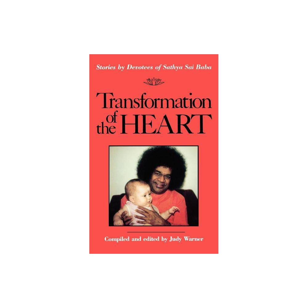 Transformation Of The Heart By Judy Warner Paperback