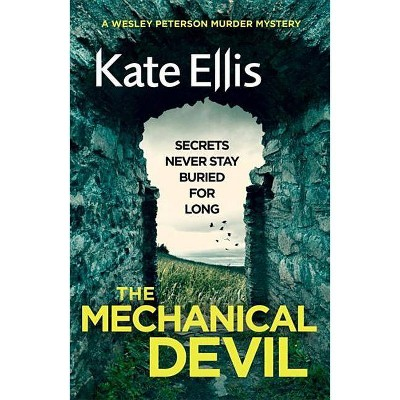The Mechanical Devil - (Wesley Peterson) by  Kate Ellis (Paperback)