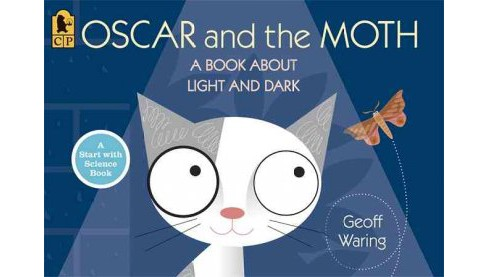 Oscar and the Moth : A Book About Light and Dark -  Reprint by Geoff Waring (Paperback) - image 1 of 1