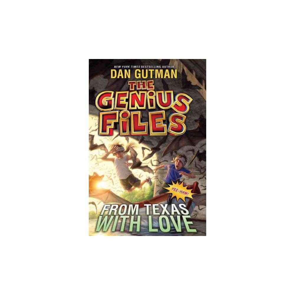From Texas With Love ( The Genius Files) (Reprint) (Paperback)