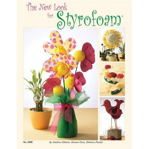 The New Look for Styrofoam - (Design Originals) by  Andrea Gibson (Paperback) - image 1 of 1