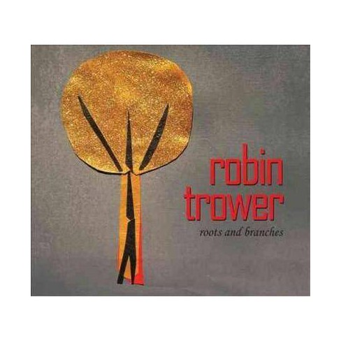 Robin Trower - Roots and Branches (CD) - image 1 of 1