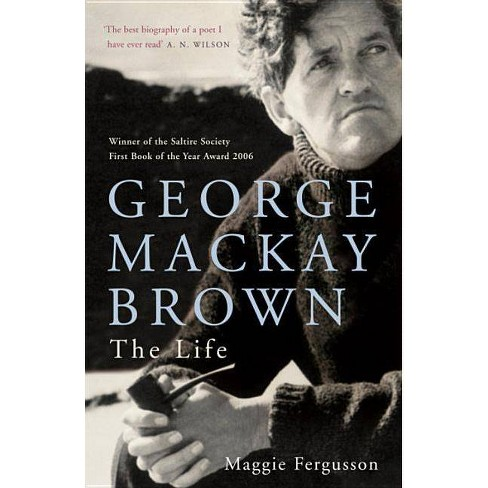 George MacKay Brown - by  Maggie Fergusson (Paperback) - image 1 of 1