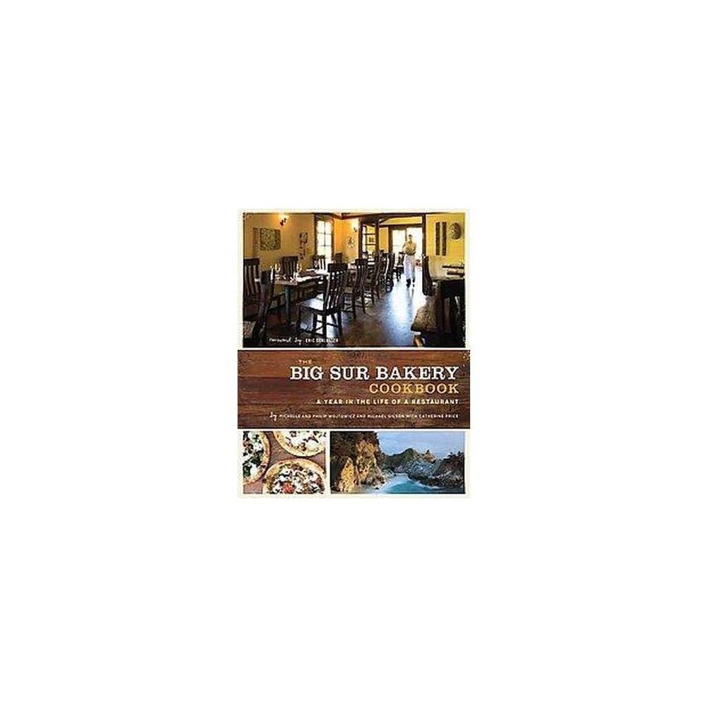 The Big Sur Bakery Cookbook (Hardcover)