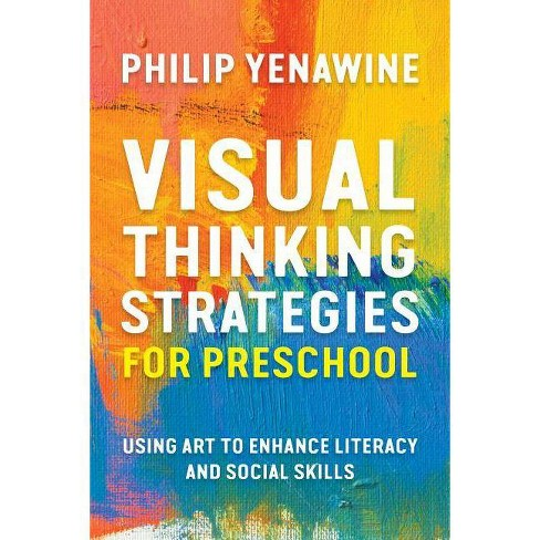 Visual Thinking Strategies for Preschool - by  Philip Yenawine (Paperback) - image 1 of 1