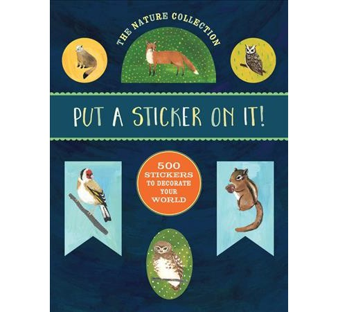 Nature Collection : 500 Stickers to Decorate Your World (Paperback) - image 1 of 1