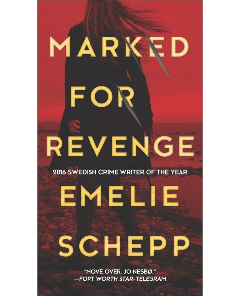 Marked for Revenge -  (Jana Berzelius) by Emelie Schepp (Paperback) - image 1 of 1