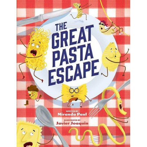 The Great Pasta Escape - by  Miranda Paul (Hardcover) - image 1 of 1