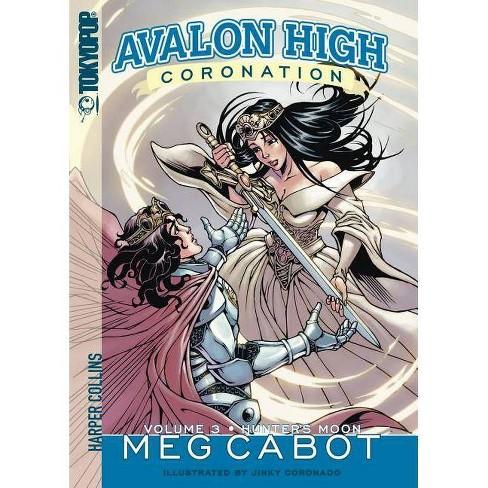 Avalon High: Coronation #3: Hunter's Moon - (Avalon High Coronation) by  Meg Cabot (Paperback) - image 1 of 1