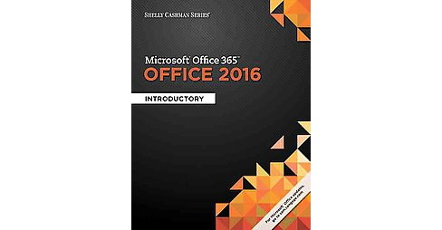 Microsoft Office 365 & Office 2016 : Introductory (Paperback) (Steven M. Freund & Corinne L. Hoisington - image 1 of 1