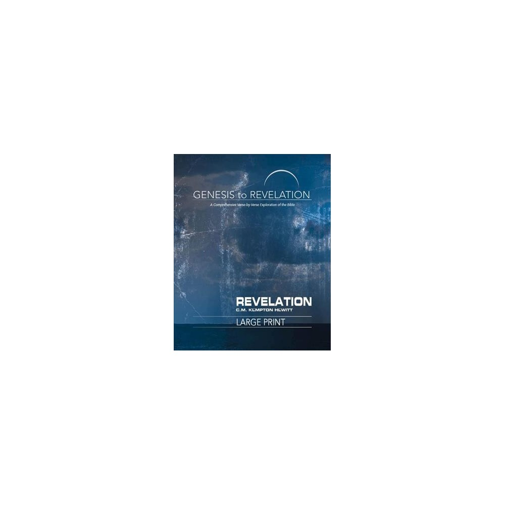 Revelation : A Comprehensive Verse-by-Verse Exploration of the Bible - Lrg Rev UP (Paperback)